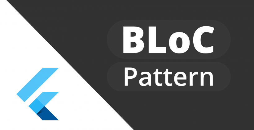 BLoC pattern in Flutter – FlutterDevs